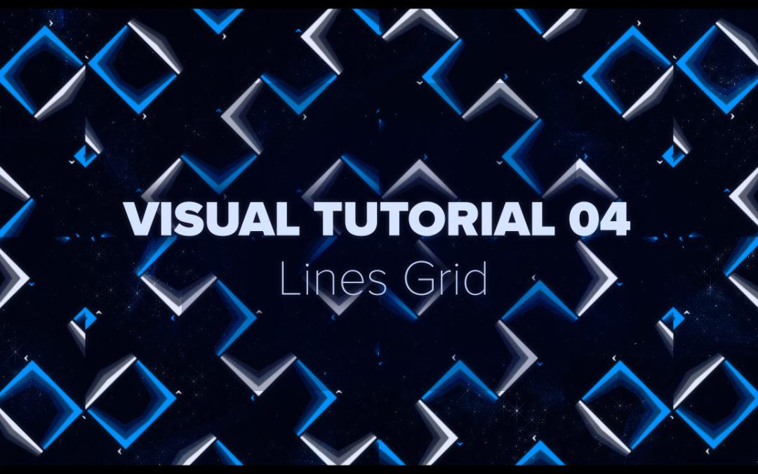 VISUAL TUTORIAL 04 – Lines Grid