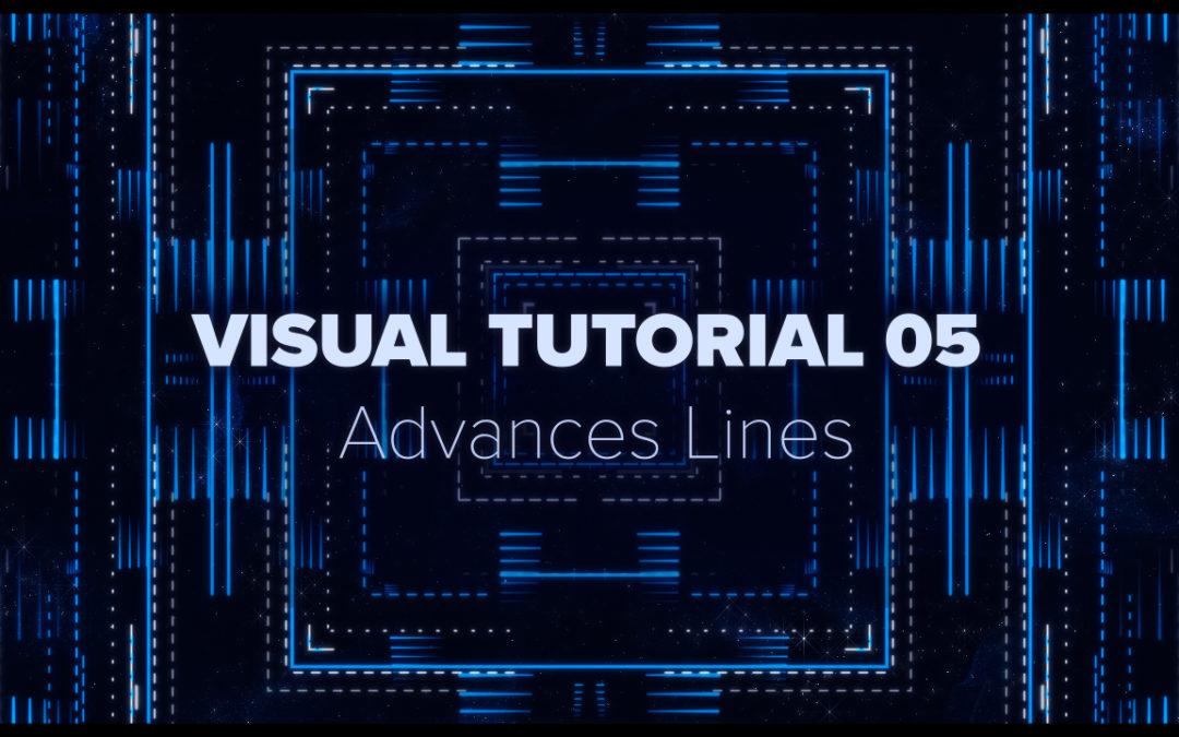 VISUAL TUTORIAL 05 – Advanced Lines
