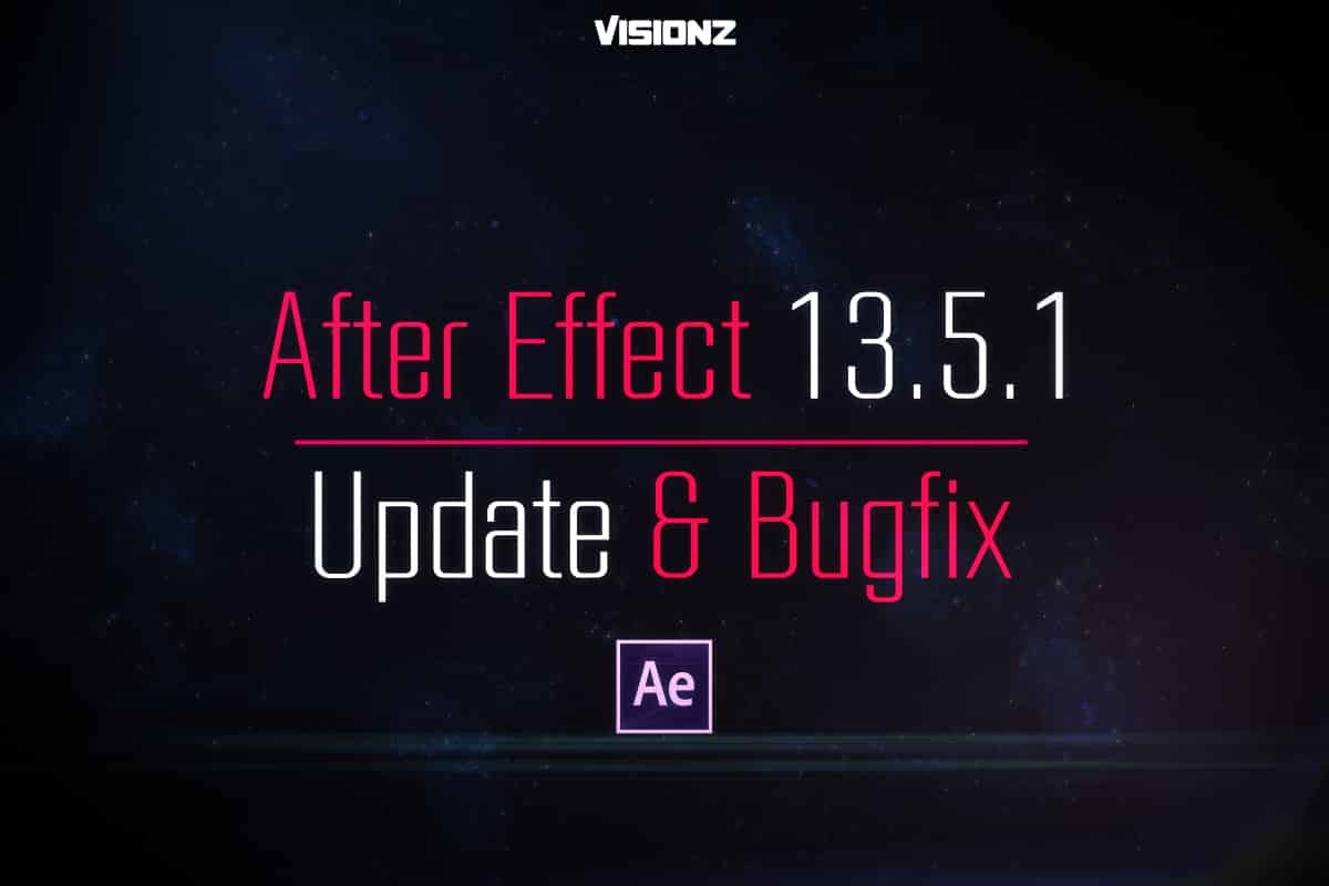 Bug fixes in After Effects CC 2015 (13.5.1)