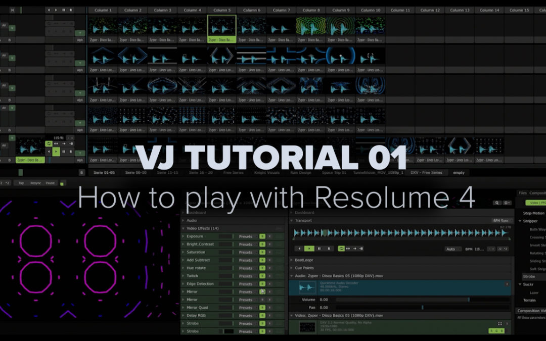 VJ TUTORIAL 01 – How to play Resolume 4