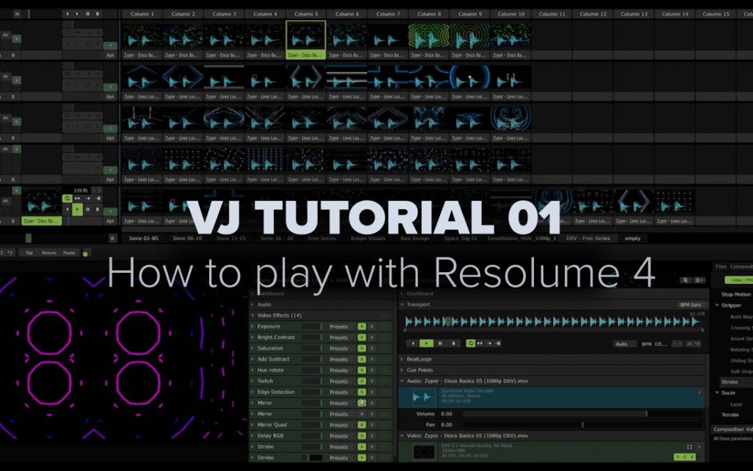 VJ TUTORIAL 01 – How to play Resolume 4